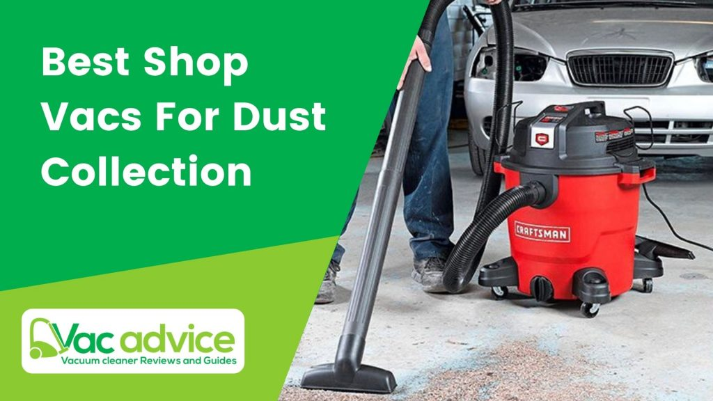 Best Shop Vacs For Dust Collection