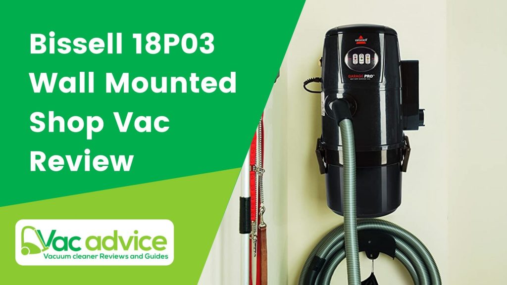 Bissell 18P03 Garage Pro Wall Mounted Shop Vac Review