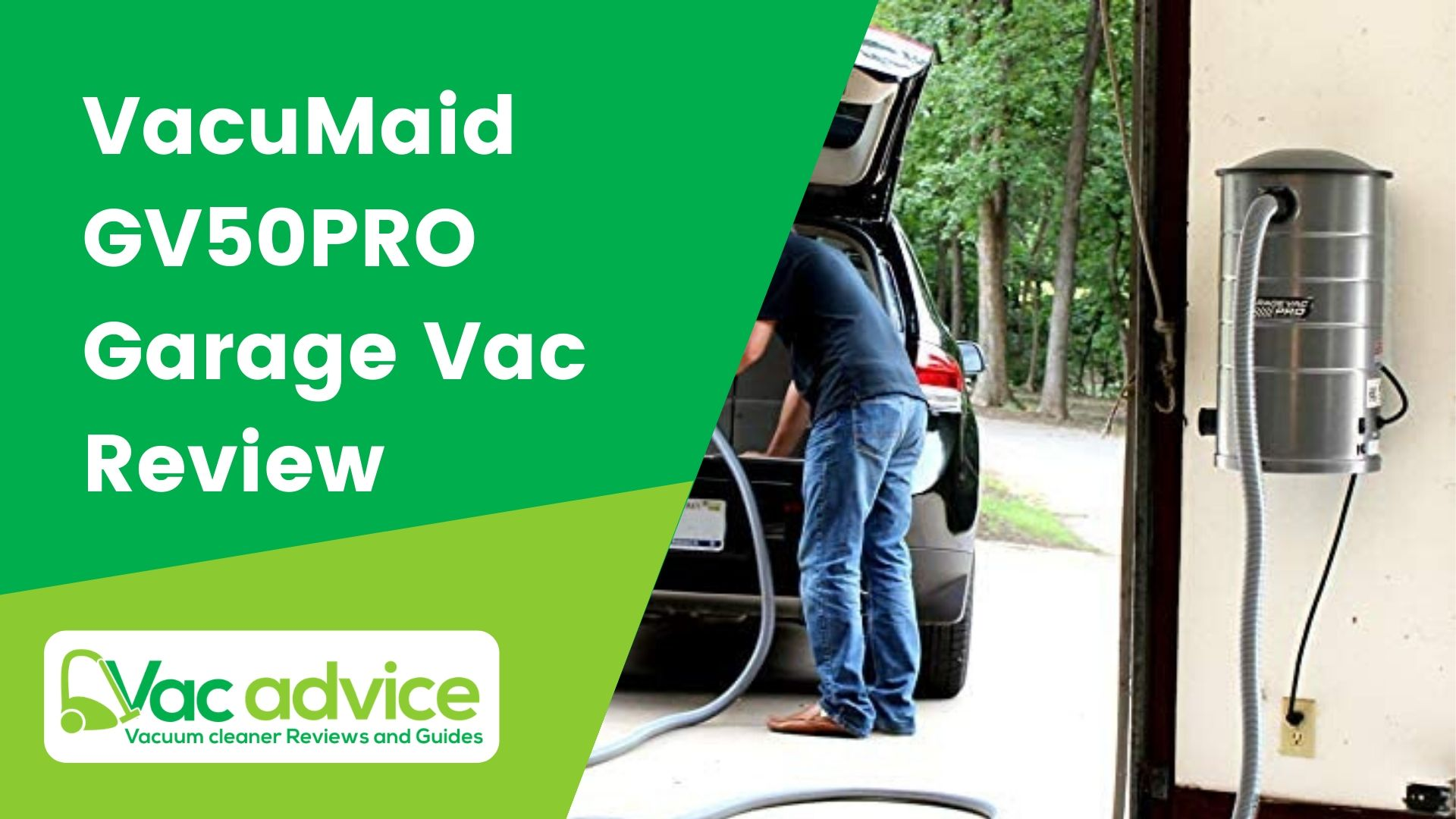 VacuMaid GV50PRO Review