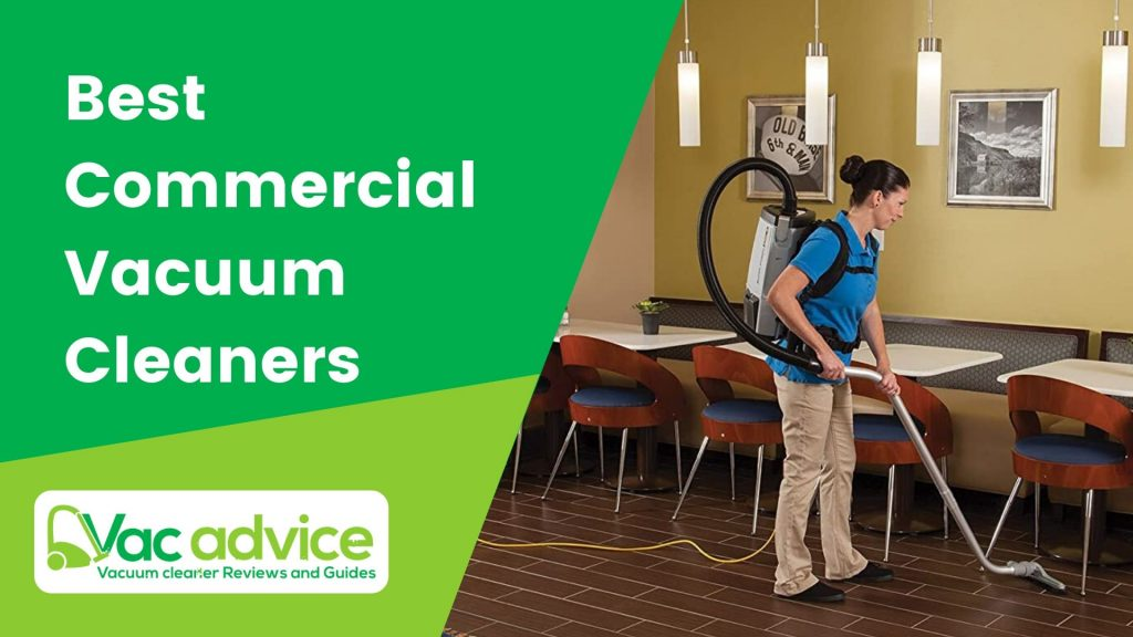 Best Commercial Vacuum Cleaners