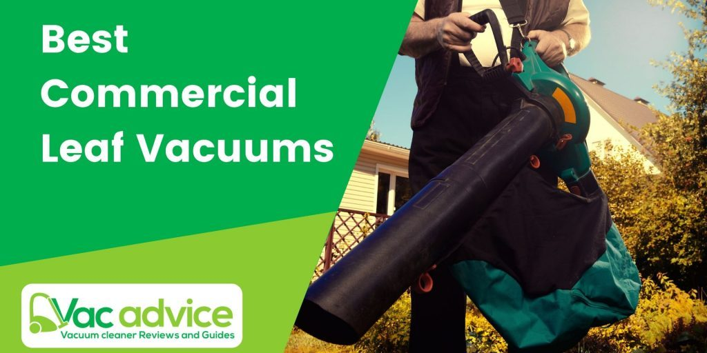 Best Commercial Leaf Vacuums