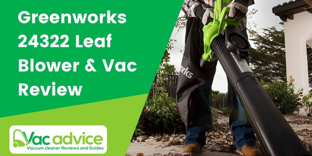 Greenworks 24322 Leaf Blower and Vacuum Review